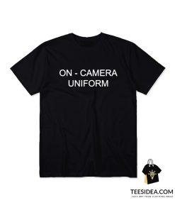 On Camera Uniform T-Shirt