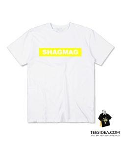 Shagmag T-Shirt