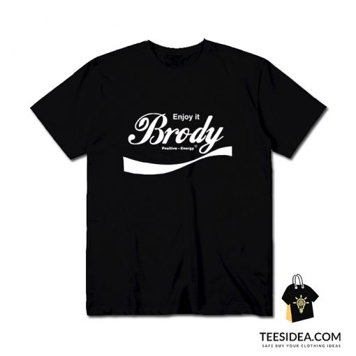 Steven Brody Stevens – ENJOY IT T-Shirt