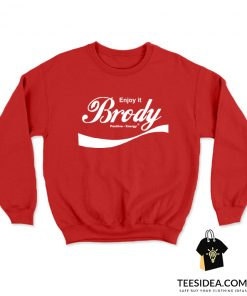 Steven Brody Stevens – ENJOY IT Sweatshirt