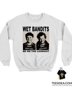 Wet Bandits Be On Lookout Sweatshirt