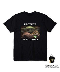Baby Yoda Protect At All Costs T-Shirt