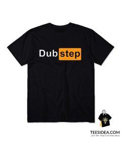 Dubstep Pornhub Logo Parody T-Shirt