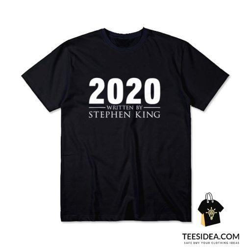 2020 Written By Stephen King T-Shirt