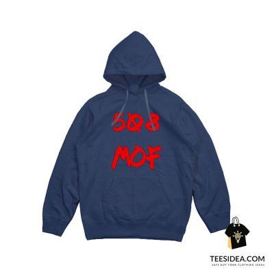 508 MOF Inside Custom Hoodie