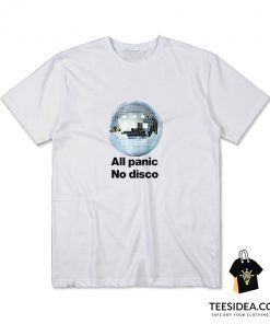 All Panic No Disco T-Shirt