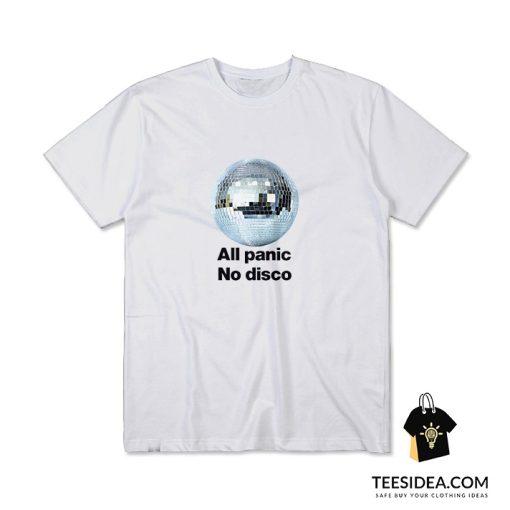 All Panic No Disco T-Shirt