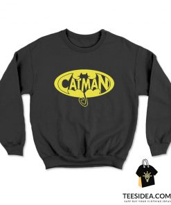 Catman Shirt Cat man Real Men Love Cats Sweatshirt