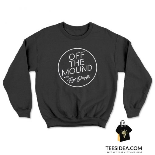 Off The Mound With Ryan Dempster Sweatshirt