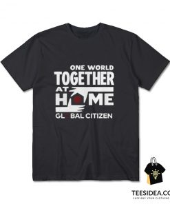 One World Together At Home Lineup Global Citizen T-Shirt