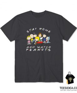 Snoopy Stay Home and Watch Peanuts Movie T-Shirt