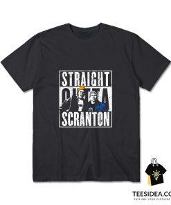 Straight Outta Scranton Lazy Scranton T-Shirt