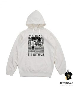 The Golden Girls You Cant Sit With Us Hoodie