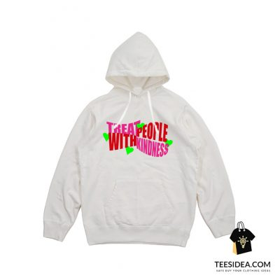 Harry Styles Treat People With Kindness Hoodie