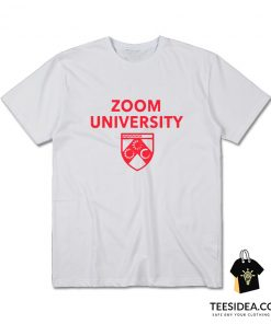 Zoom University Your Future Is Loading T-Shirt
