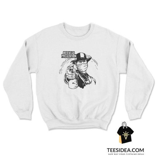 Red Dead Prevention Sweatshirt