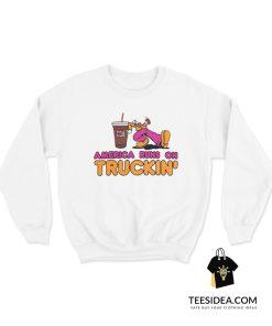 America Runs On Truckin' Sweatshirt