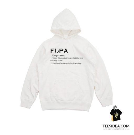 Fupa Definition Hoodie