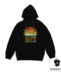 45 Years of Being Awesome 1976 Limited Edition Hoodie