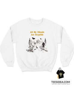 All My Friends Are Cryptids Vintage Sweatshirt