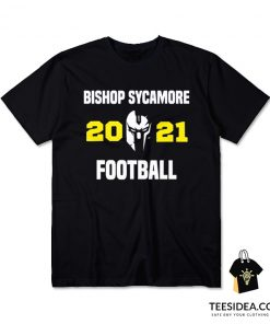 Bishop Sycamore 2021 Football T-Shirt