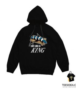 Eat Like A KING And Make Sushi Out of The Sharks Hoodie