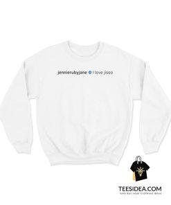 Jennie - I LOVE JISOO Sweatshirt